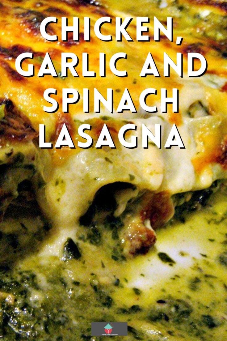 Chicken Garlic and Spinach LasagnaP1
