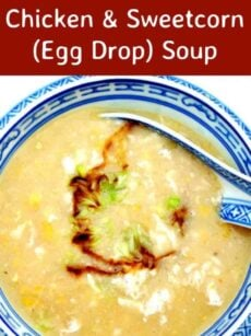 Chinese Chicken & Sweetcorn (Egg Drop) Soup. This is a really quick and easy recipe and perfect as a starter or a main meal. You can also swap the chicken for crab or tofu. Very versatile and simply yummy!