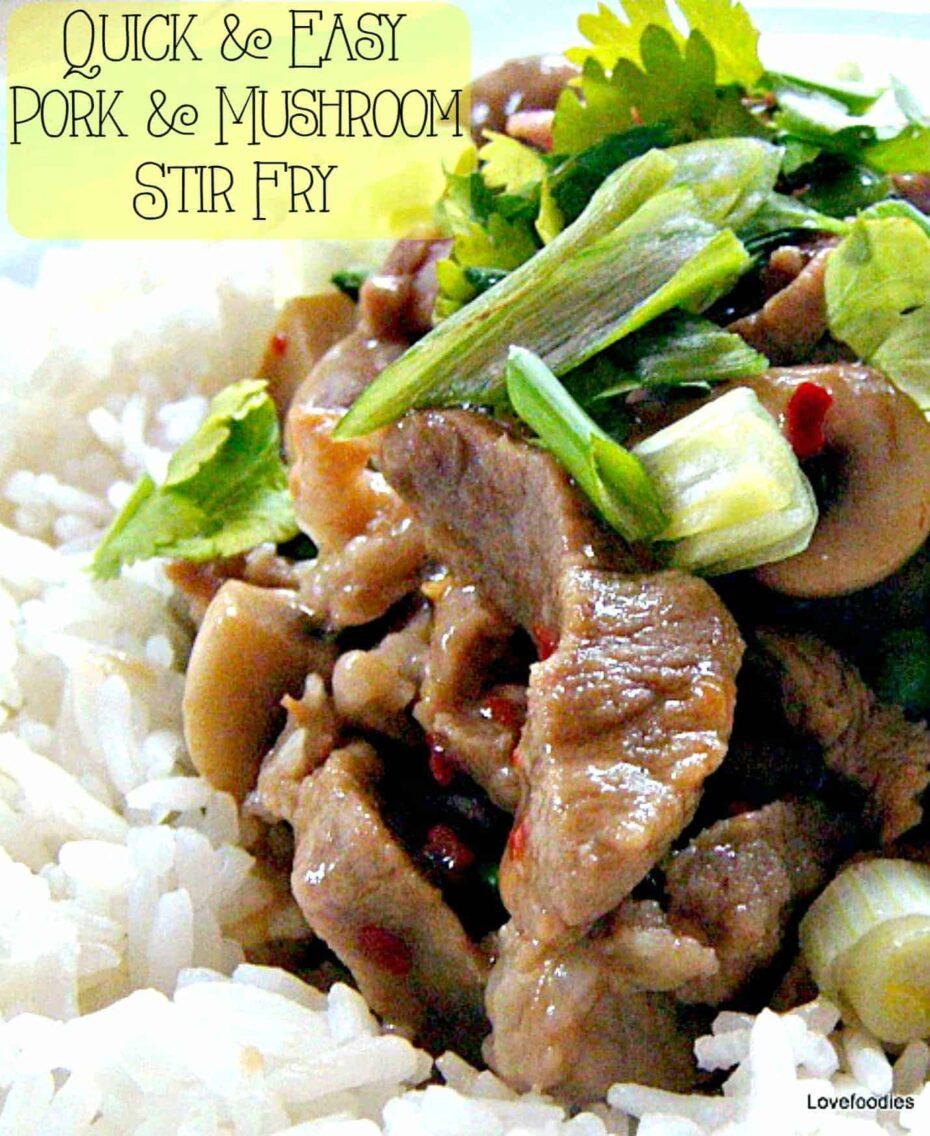 Quick Pork and Mushroom Stir Fry