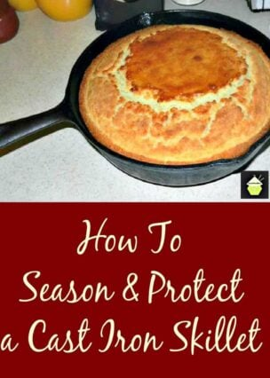 How to Season and Protect Your Cast Iron Skillet