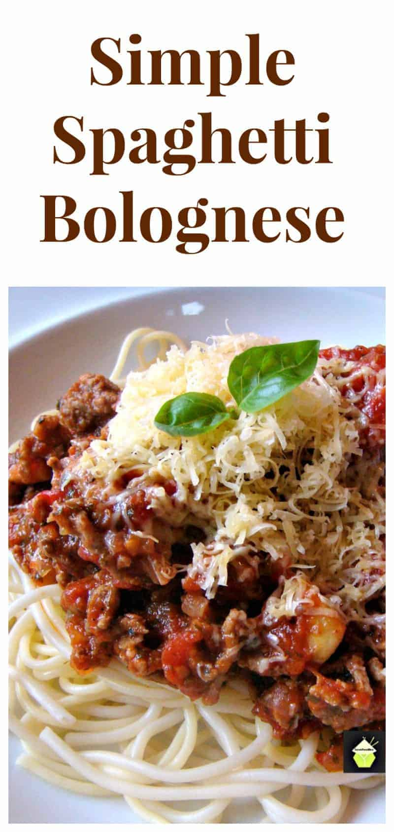 Simple Spaghetti Bolognese, an easy dinner using fresh ingredients and full of flavor, with a homemade tomato sauce
