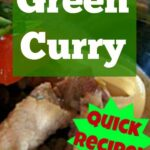 Thai Green Curry. Quick and Easy recipe with classic aromatic flavors, using green curry paste and coconut milk. A delicious creamy South East Asian Curry with vegetables and your choice of meat or seafood.