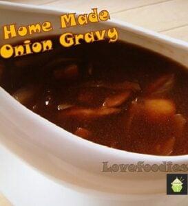 Home Made Onion Gravy