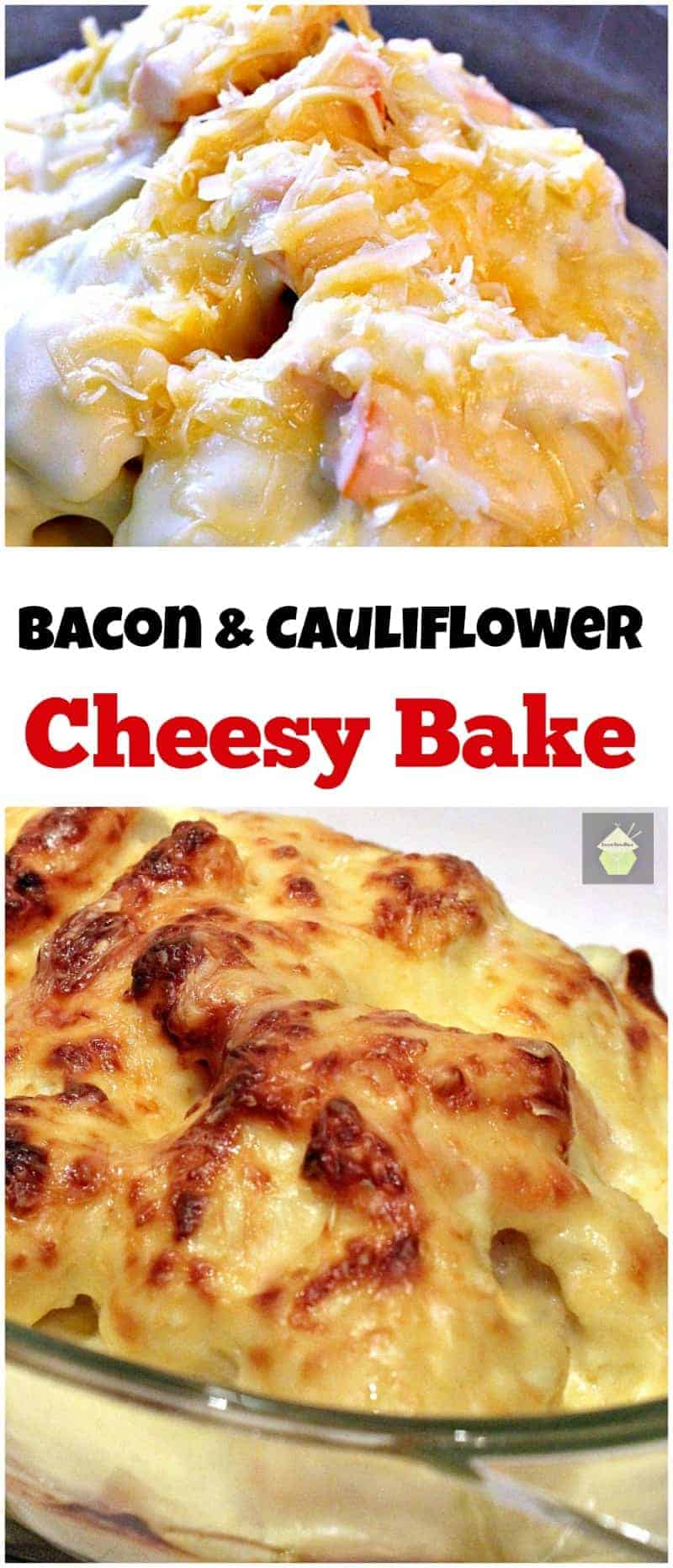 Oh my! Bacon Cauliflower Cheesy Bake. Great flavors all baked in a delicious cheese sauce, made from scratch and so good!