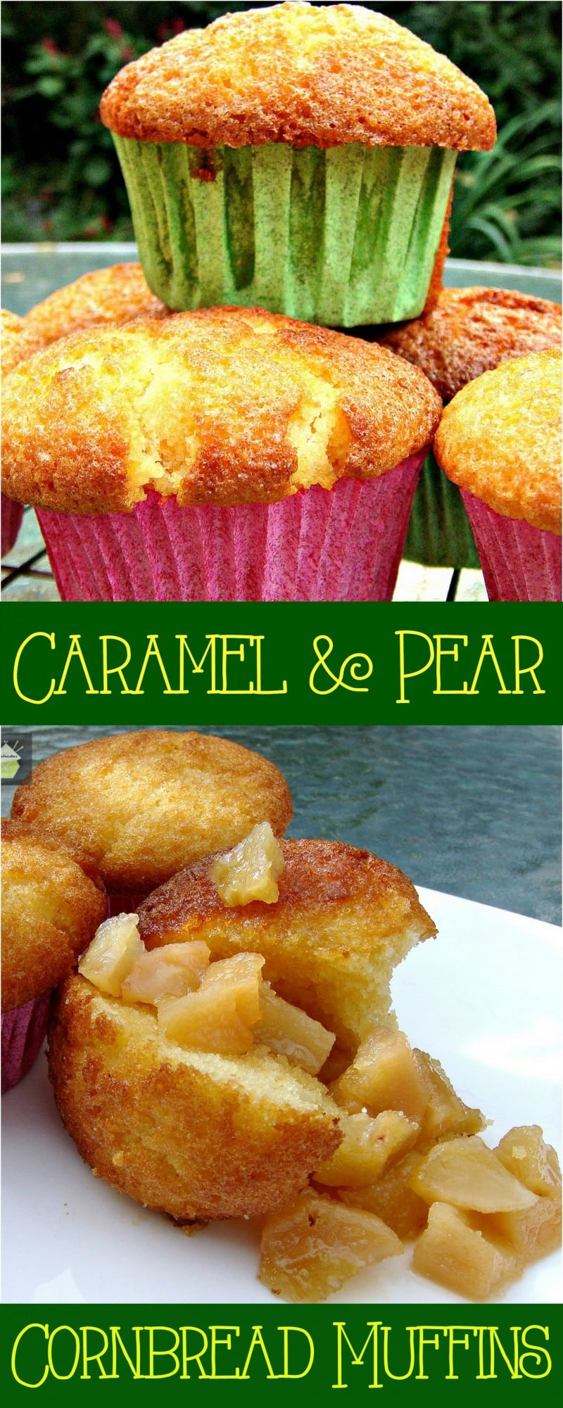 Caramel Pear filled Cornbread Muffins. These are great served warm with ice cream or custard!