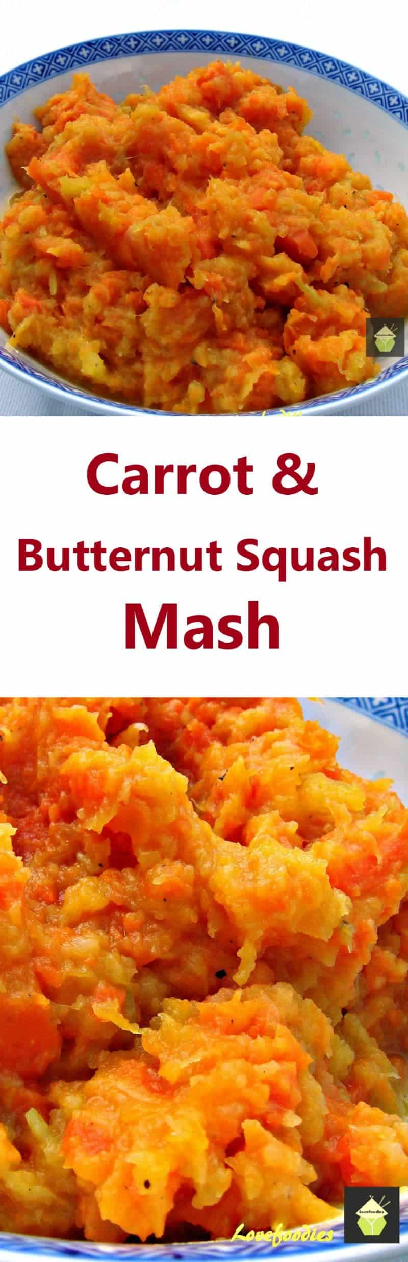 Easy Carrot and Butternut Squash Mash A great side dish, quick, easy and very tasty.