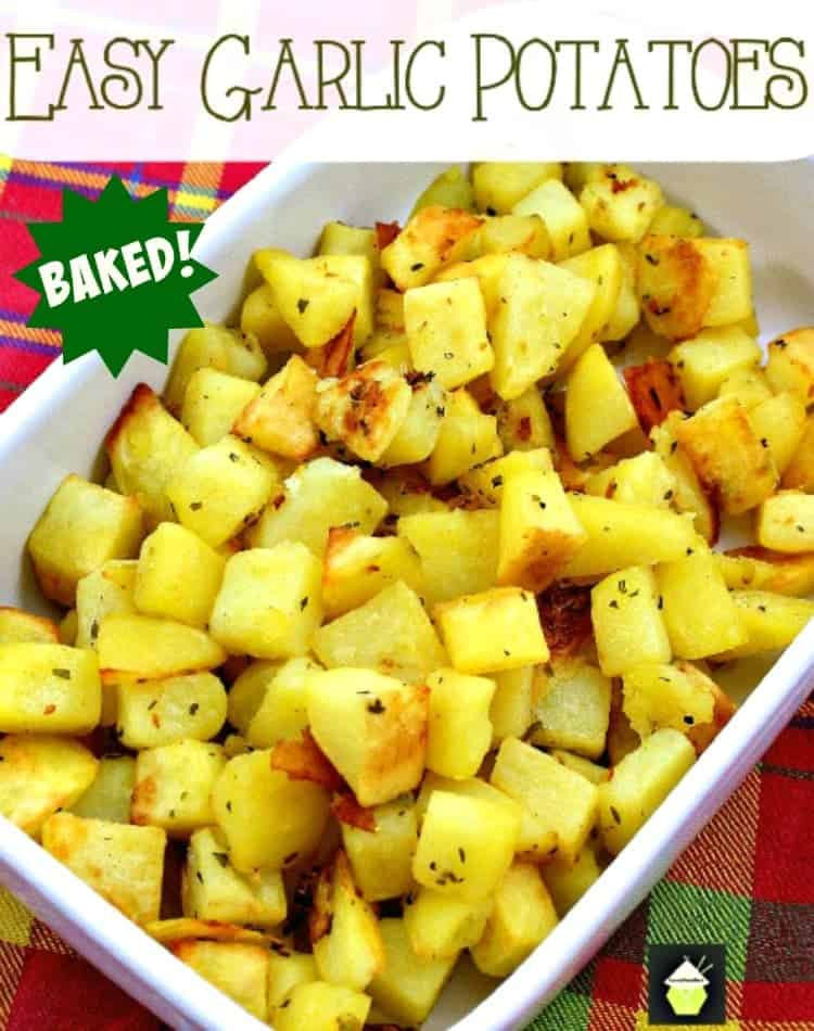 Easy Baked Garlic Potatoes. Delicious baked brunch or side dish, quick and easy to prepare. Uses simple ingredients from your pantry. Lots of flavor & serving suggestions too!