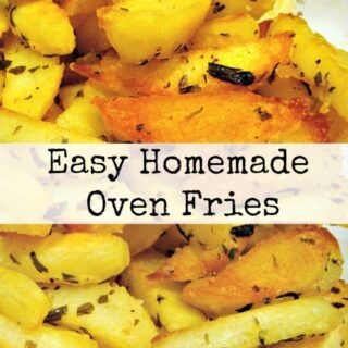Easy Homemade Oven Fries