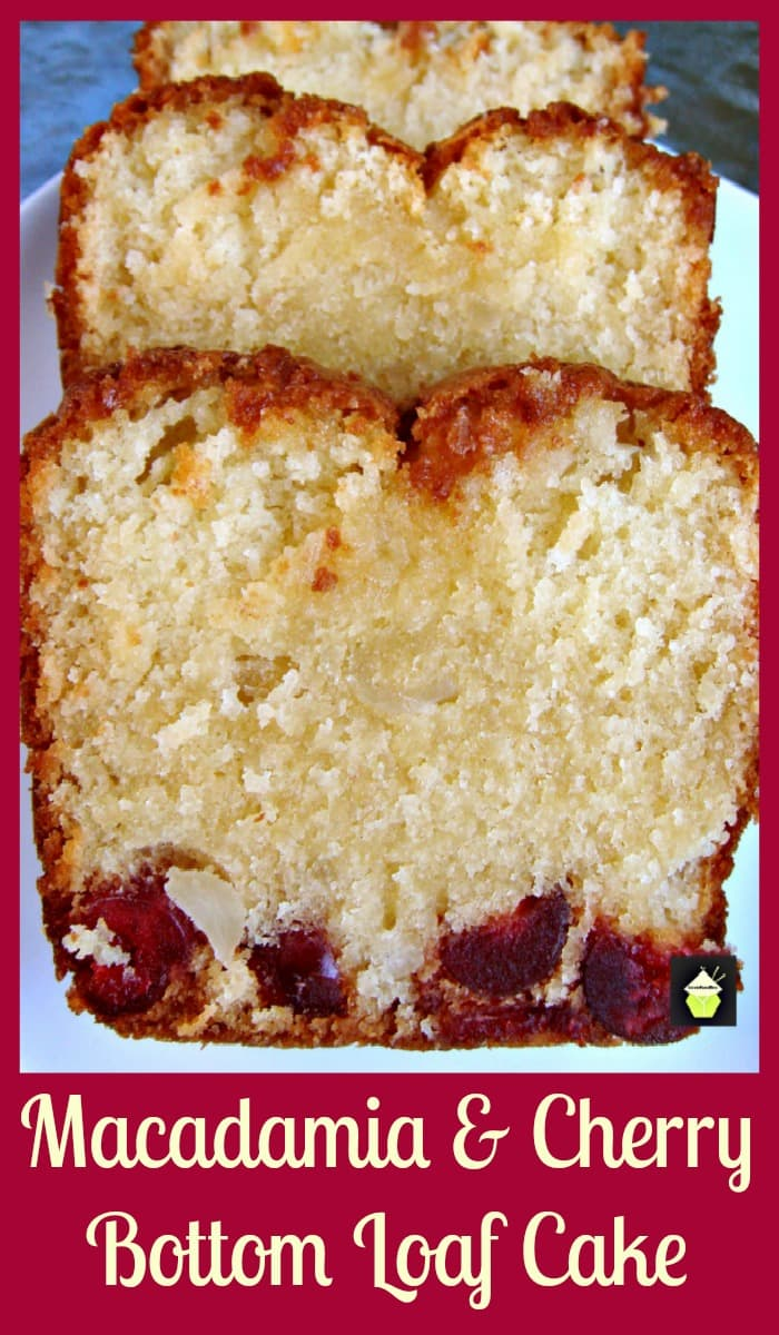 Moist Macadamia & Cherry Bottom Loaf Cake, Line the bottom of your pan with delicious cherries and add all the other goodies and you end up with a delicious super moist cake, full of wonderful flavours!