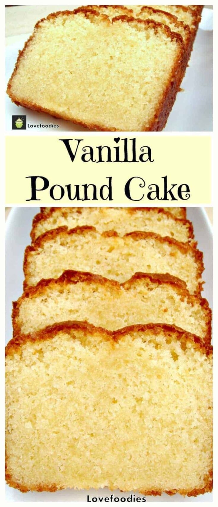 Vanilla Pound Cake. Easy Recipe and absolutely wonderful!