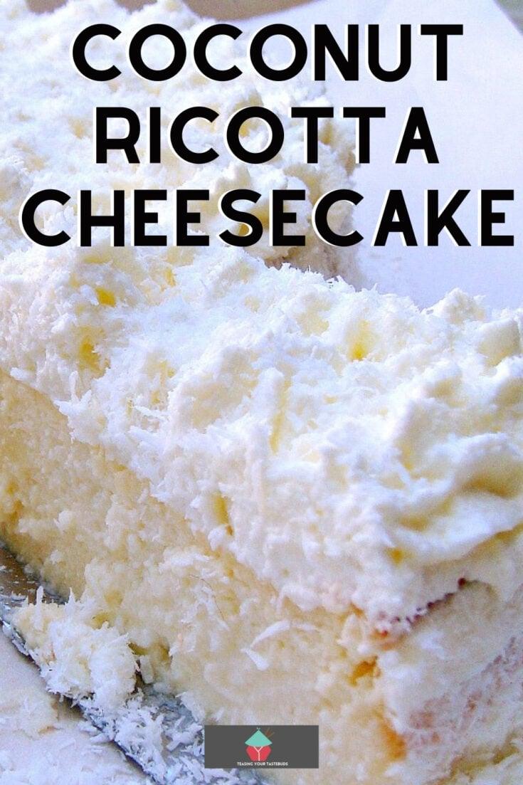 Coconut Ricotta CheesecakeP1