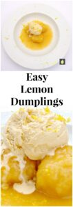 Easy Lemon Dumplings This is delicious! Quick and easy and great served warm with a blob of ice cream or whipped cream
