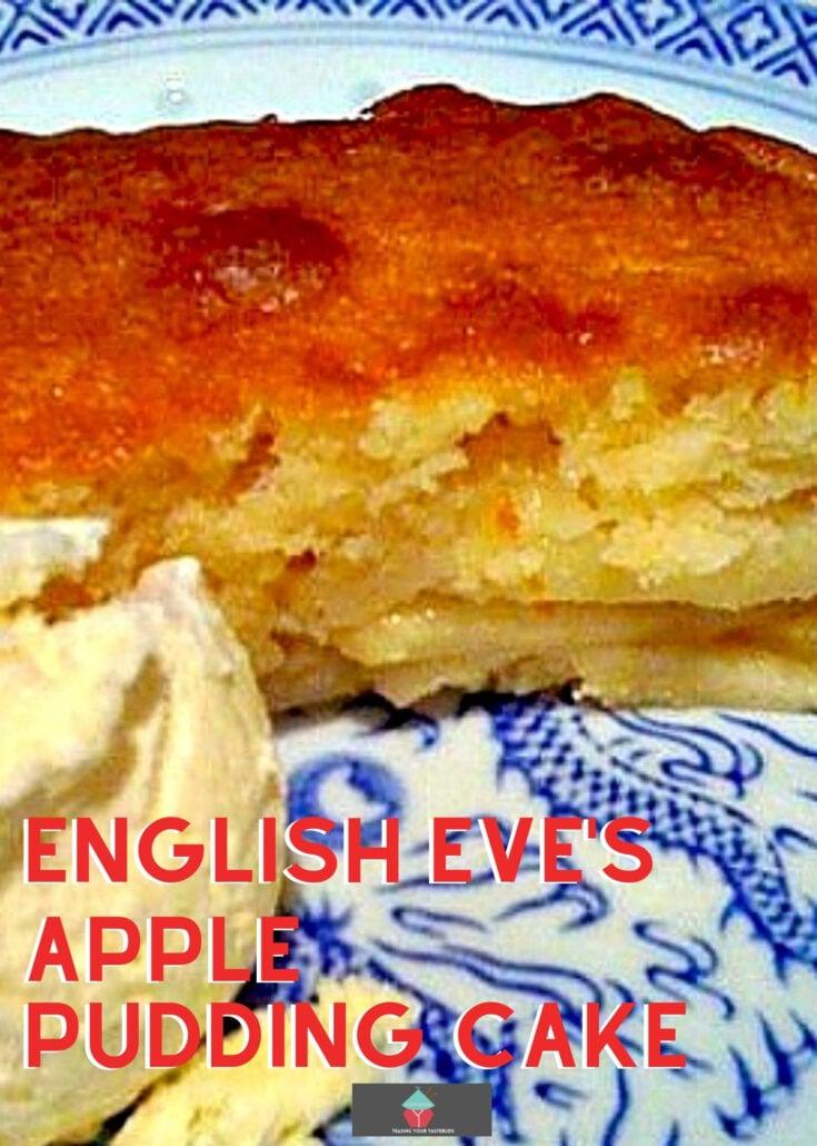 English Eves Apple Pudding CakeH