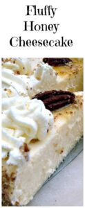 Fluffy Honey Cheesecake. A wonderful soft and dreamy cheesecake topped with Honey roasted pecans too!