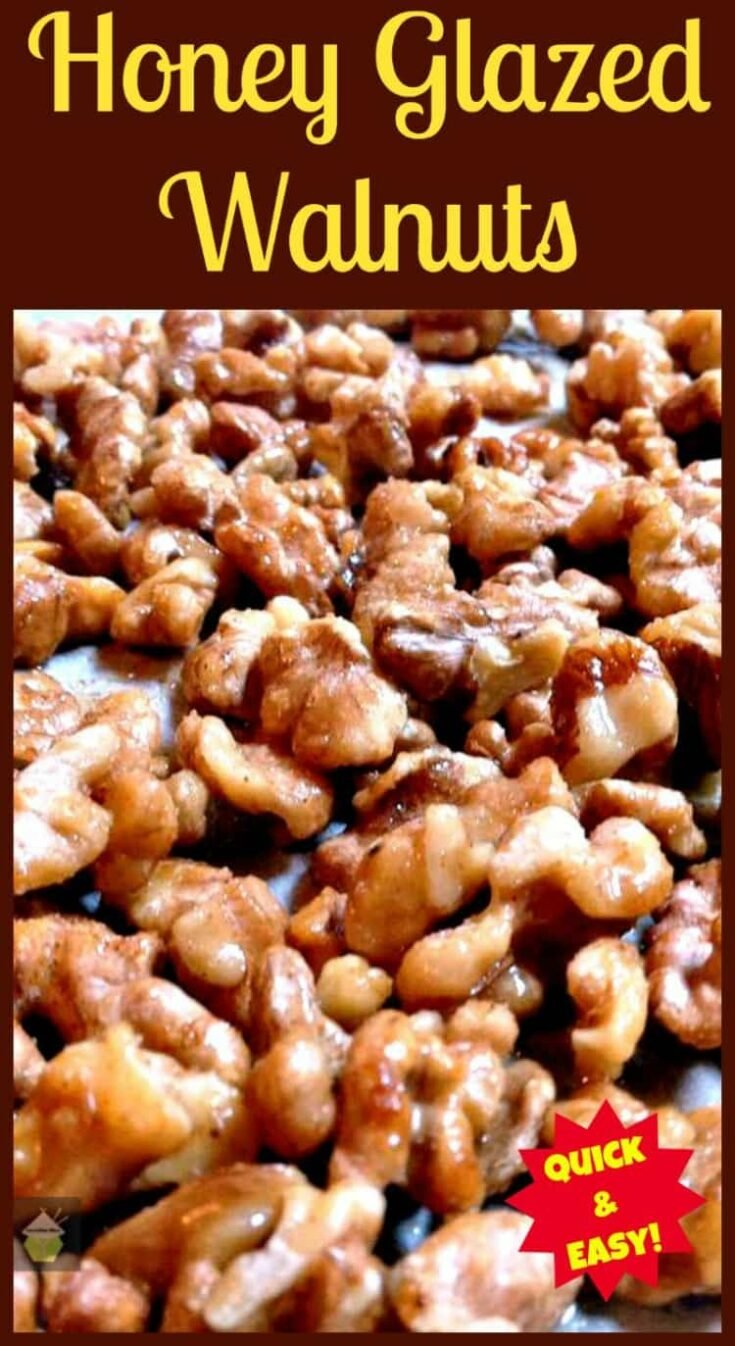 Honey Glazed Walnuts1