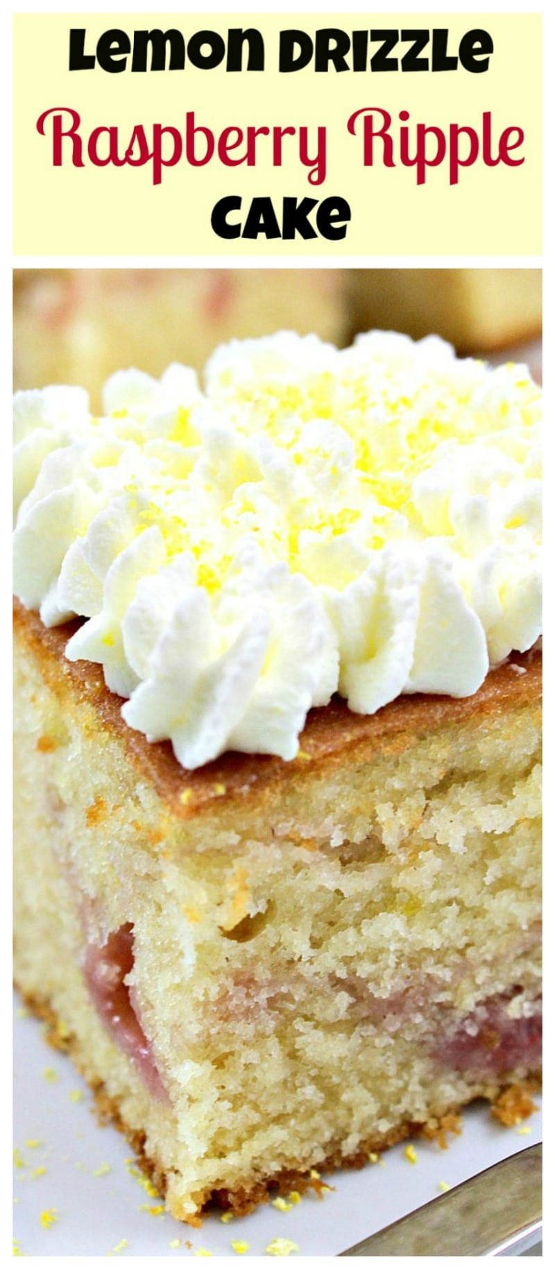 Lemon Drizzle Raspberry Ripple Cake. An easy, soft, moist and great tasting cake, perfect with a cup of tea!
