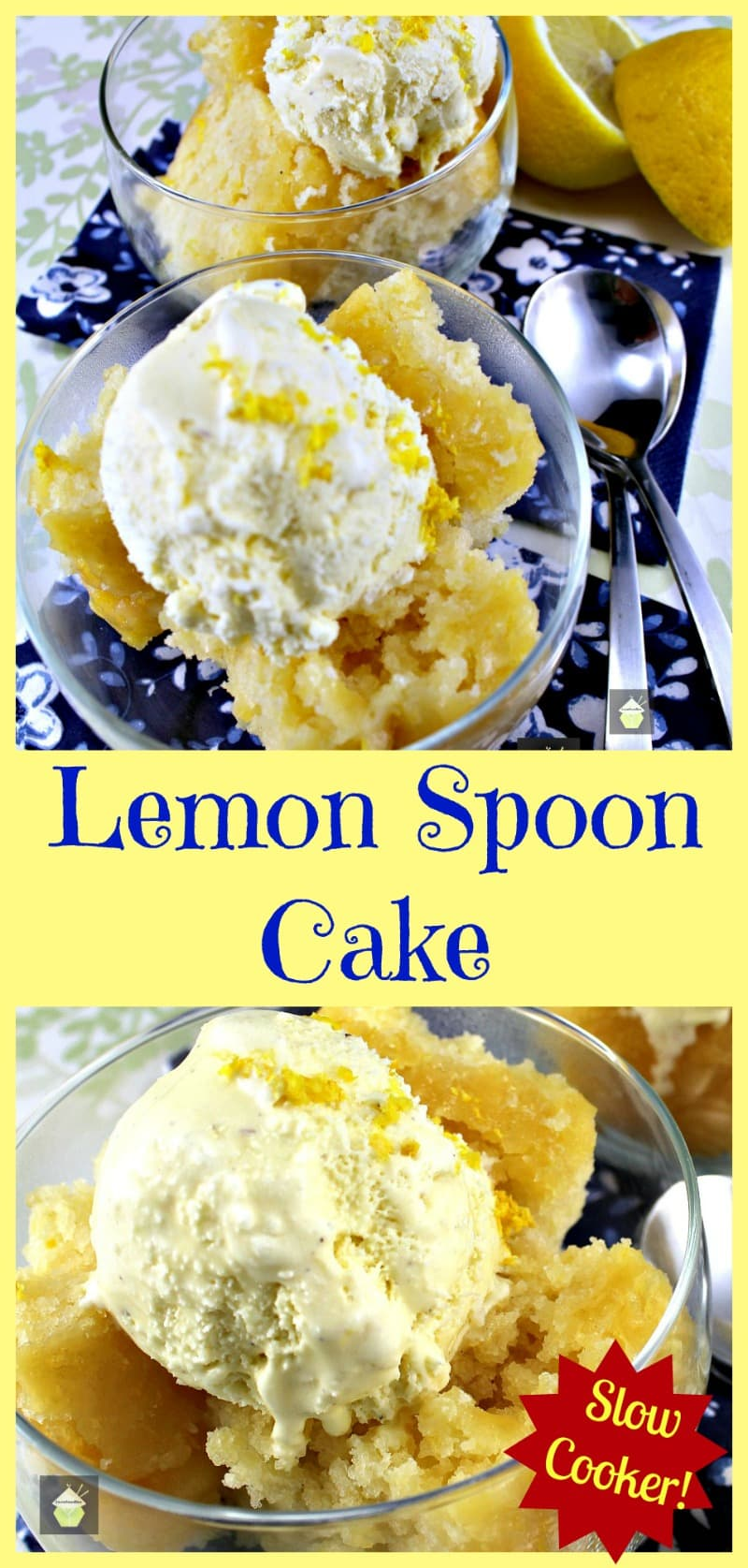 Lemon Spoon Cake. A wonderful soft and moist lemon cake made in the slow cooker. It's a very easy recipe and great tasting!