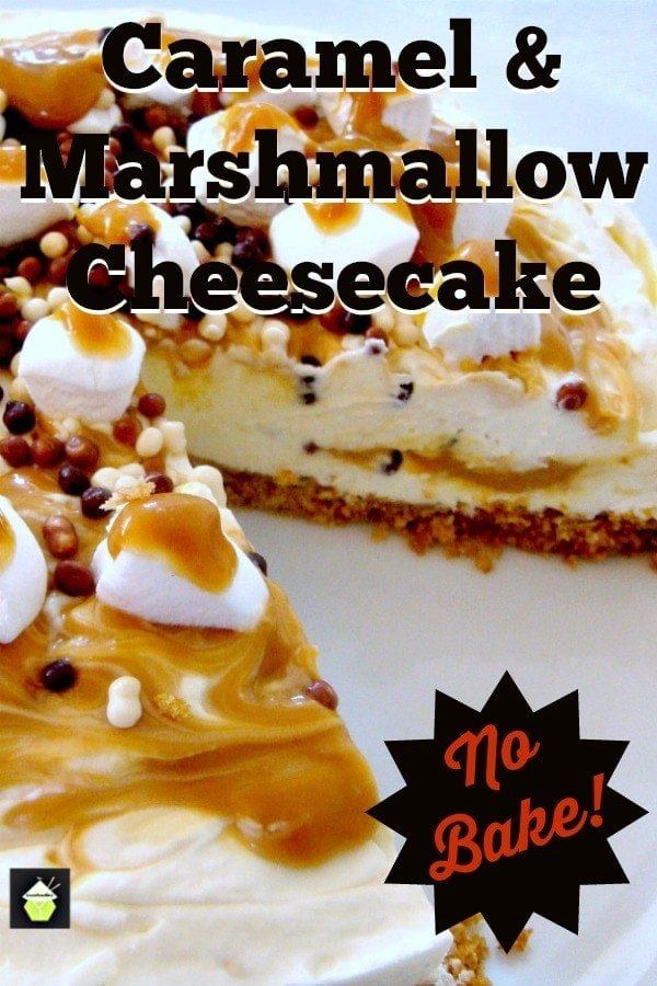 No Bake Caramel and Marshmallow Cheesecake Incredibly easy no-bake dessert, filled with mini marshmallows and laced with caramel. A Perfect chilled dessert