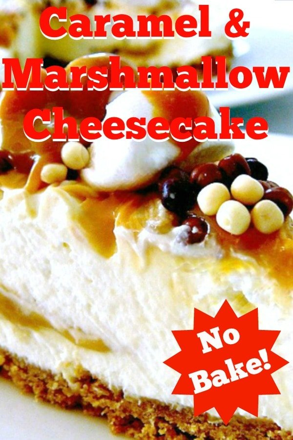 No Bake Caramel and Marshmallow Cheesecake. Incredibly easy no-bake dessert, filled with mini marshmallows and laced with caramel. A Perfect chilled dessert