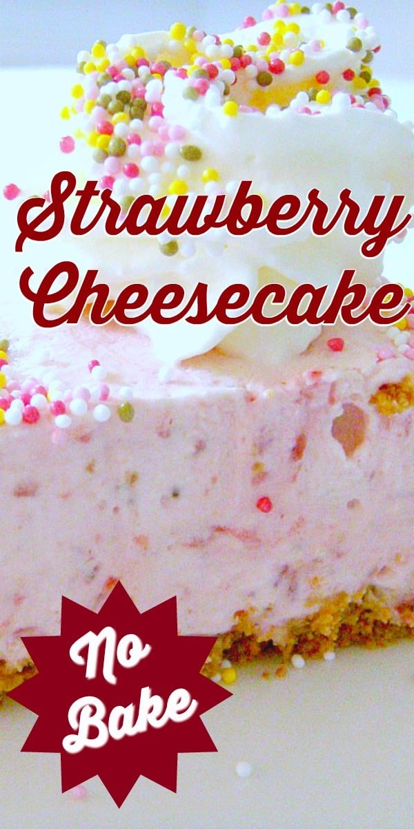 No-Bake Strawberry Cheesecake, Quick and easy dessert recipe using fresh strawberries, made from scratch. Fluffy, creamy and bursting with flavor, no gelatin needed, only 20 minutes to make