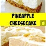Creamy Pineapple Cheesecake, bursting with juicy pineapple in the filling. It's a really refreshing cheesecake, and even better, it's No Bake and incredibly easy to make!