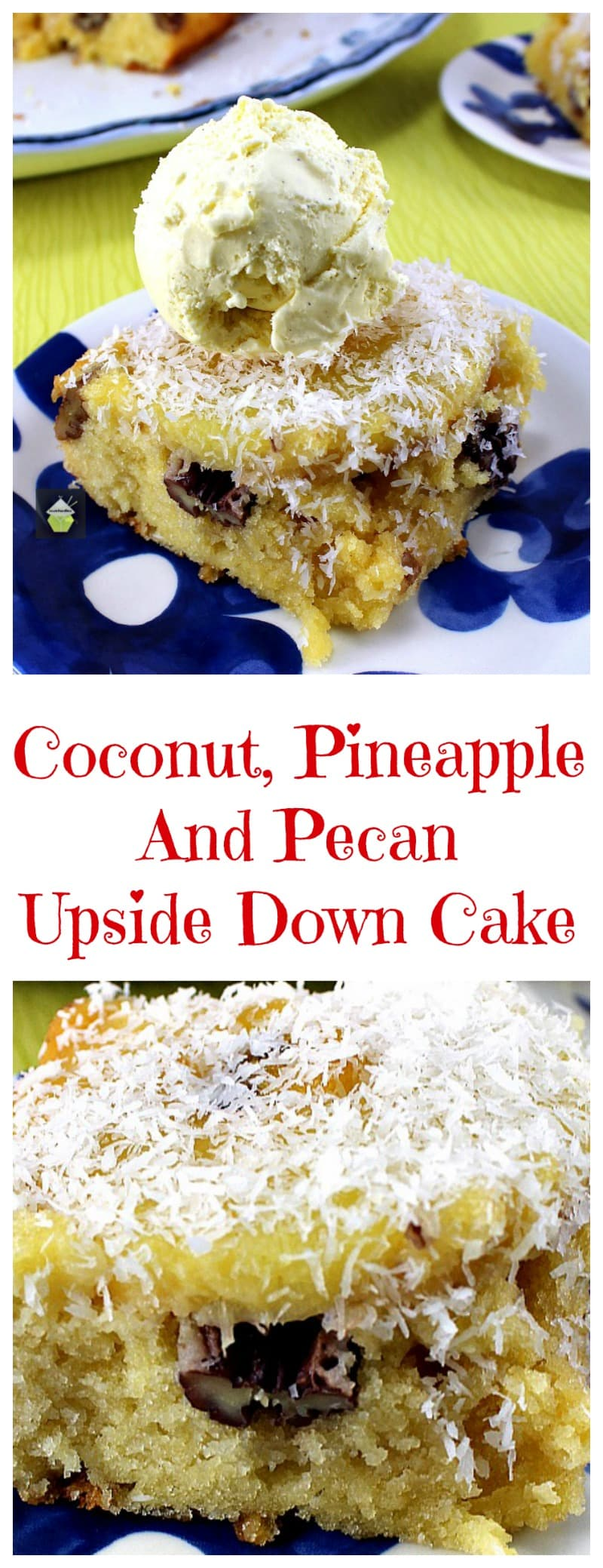 Coconut, Pineapple and Pecan Upside Down Cake! This is a fun pineapple and coconut upside down cake, very easy to make and a great flavor combination. Throw in a handful of pecans too for extra yumminess! Very easy recipe