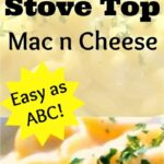 Stove Top Mac n Cheese - Yep, it's as easy as A B C !