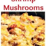 Aunt Nesey's Stuffed Shrimp Mushrooms