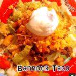 Bannock Fry Bread Taco