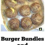 Burger Bundles and Gravy