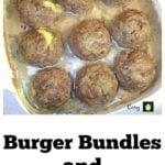 Burger Bundles and Gravy
