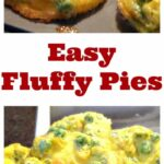 Easy Fluffy Pies. These are a super light, full of flavour pie which allows you to use ingredients from your freezer for ease and quick preparation. Always a hit at breakfast and snack times too!