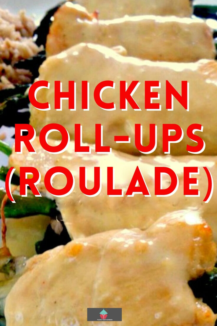 Chicken Roll Ups rouladeP1