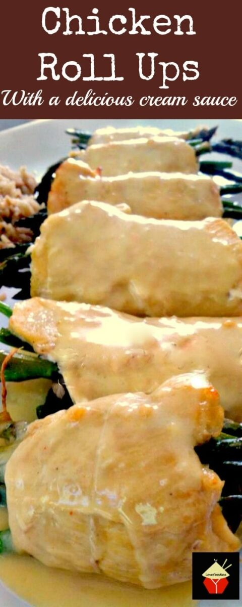 Chicken Roll Ups - Quick and easy with a lovely cream sauce. Very delicious!