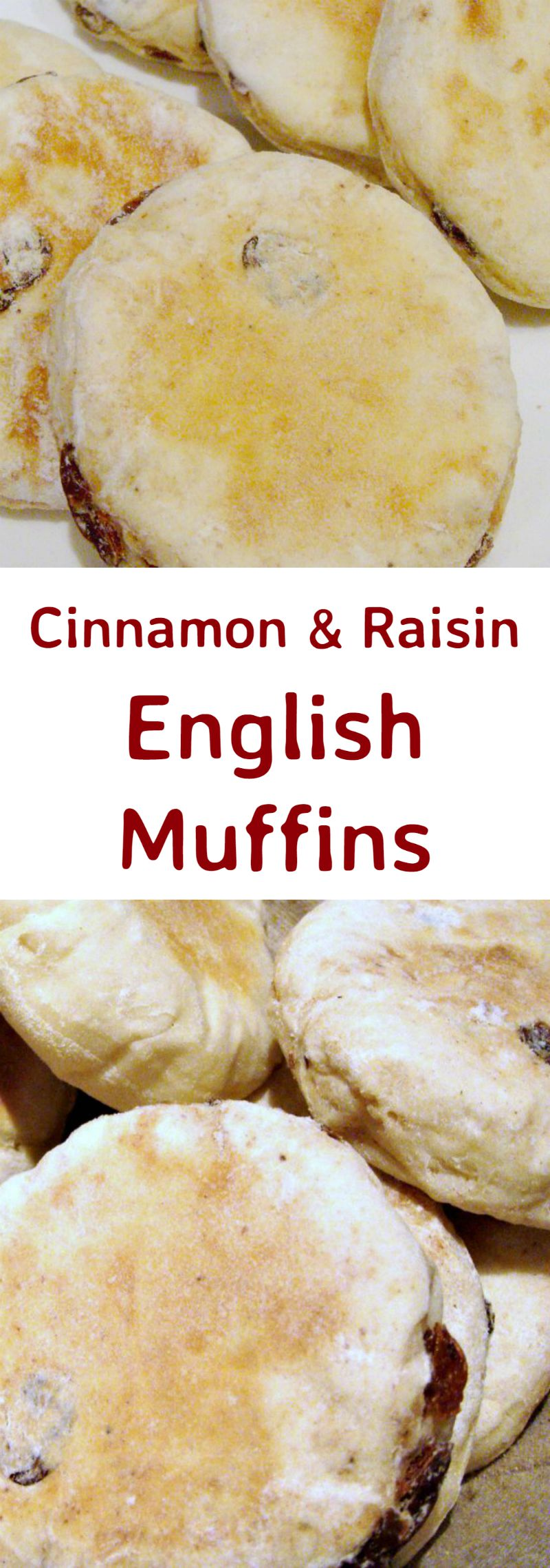 Cinnamon & Raisin English Muffins - Delicious opened and served warm with a nice spread of butter on each half! Easy stove top recipe.