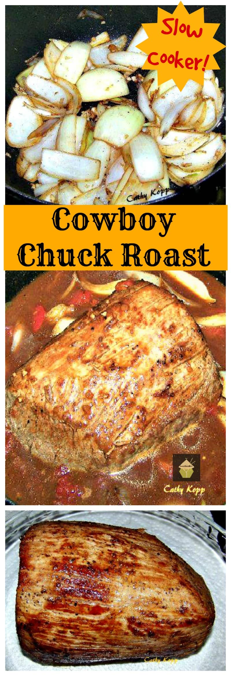 Cowboy Chuck Roast A super easy and great tasting dinner! Slow cooker too!