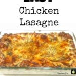 Easy Chicken Lasagne