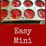 Easy Mini Meatloaves - A great recipe and always popular with busy families. freezer friendly and very handy if you need to make ahead of time.