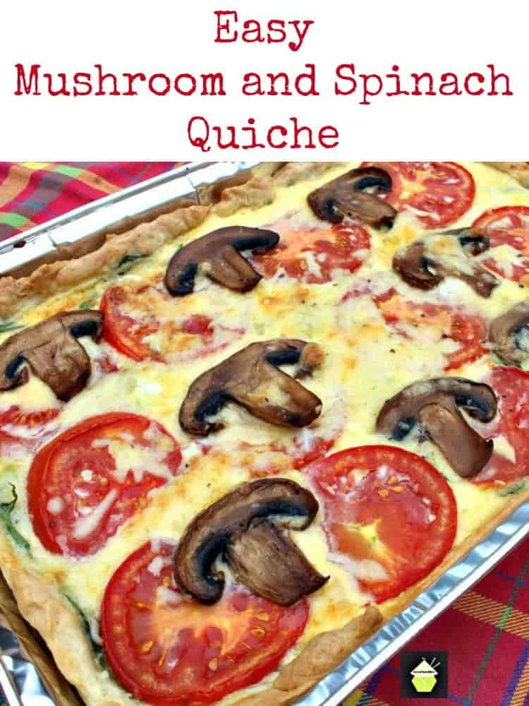 Easy Mushroom and Spinach Quiche, great for picnics, parties, brunches and lunches!