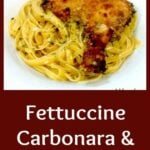Fettuccine Carbonara and Cajun Chicken