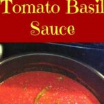 Quick and Easy Fresh Tomato Basil Sauce
