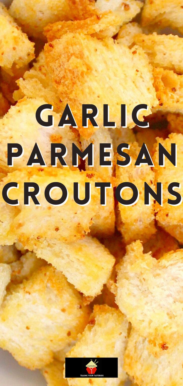 Garlic Parmesan CroutonsP1