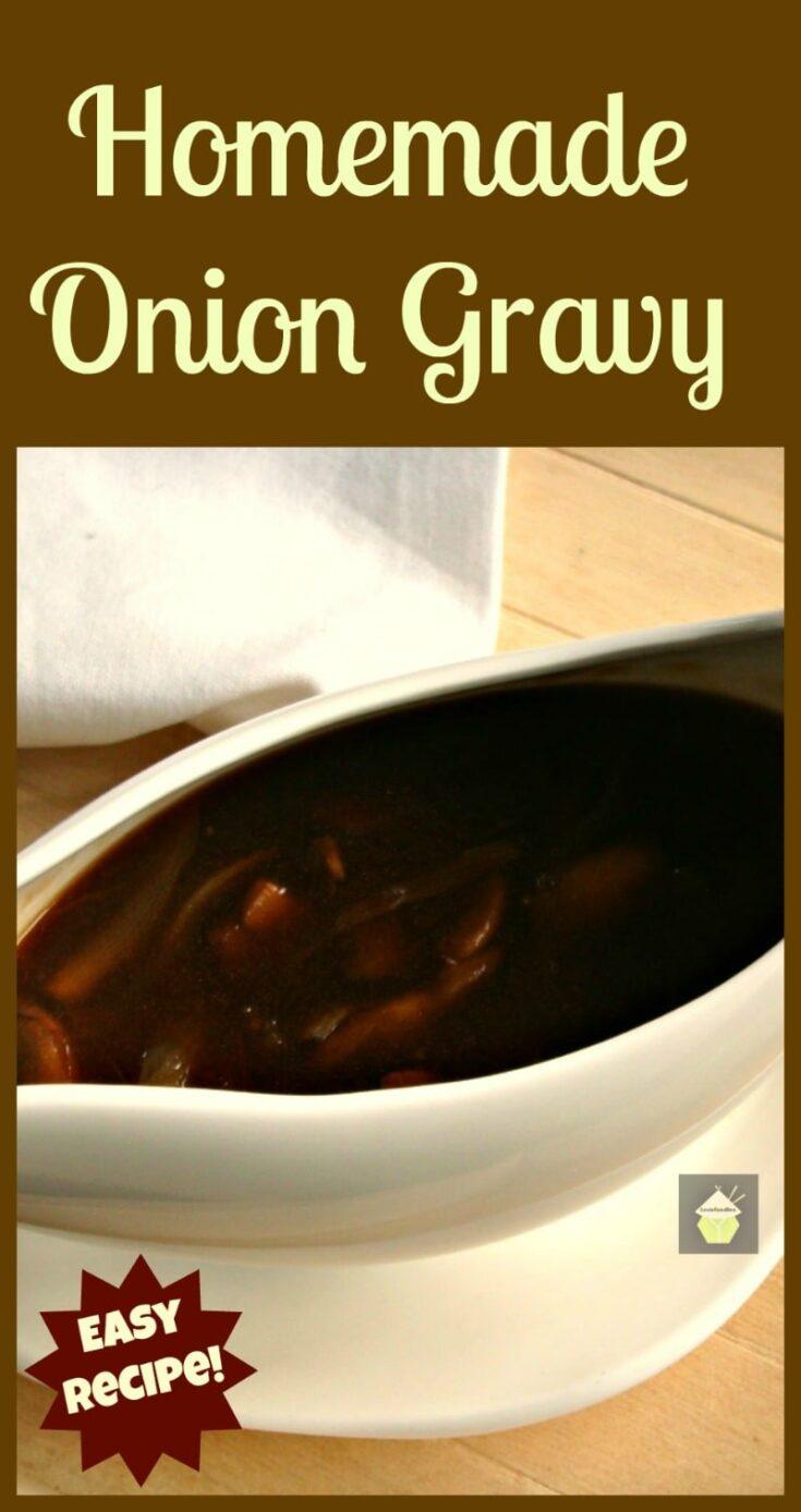 Homemade Onion Gravy PTL