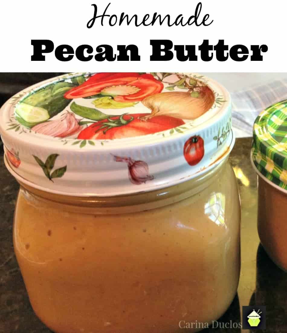 Delicious Homemade PECAN Butter An incredibly quick and easy recipe with no additives!