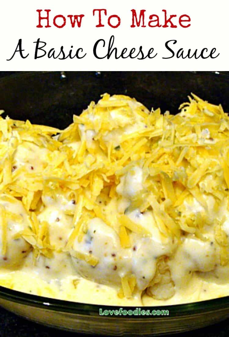How to Make a Simple Cheese Sauce