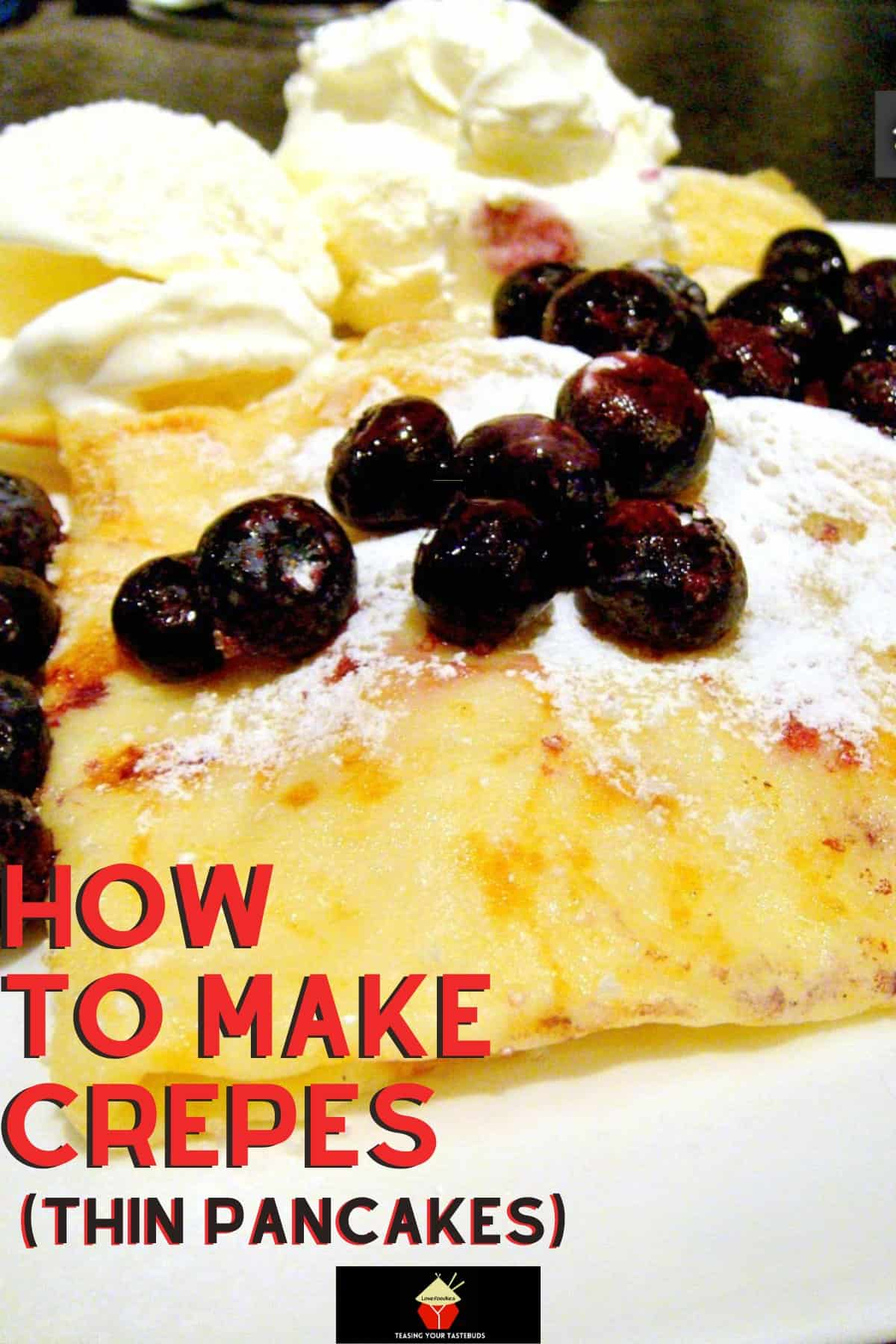How To Make Crepes Thin Pancakes Lovefoodies