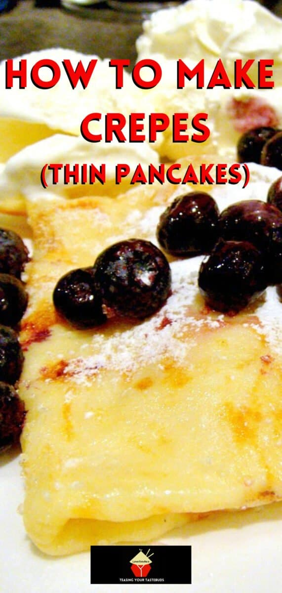 How To Make Crepes or Thin Pancakes. Quick & Easy guide with lots of filling suggestions too! Great if you need a 'quick fix' dessert too!