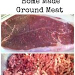 How To Make Home Made Ground Meat