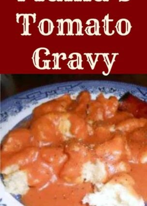 Mama's Tomato Gravy is a homemade original old fashioned family recipe, passed down through the generations. Delicious simply served with biscuits for breakfast!