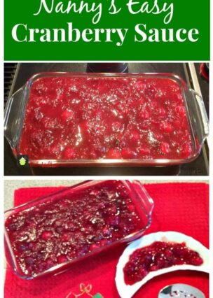 Nanny's Easy Cranberry Sauce. A delicious recipe, quick and easy to make and perfect with turkey, cold cuts, use in cakes etc. Yummy!